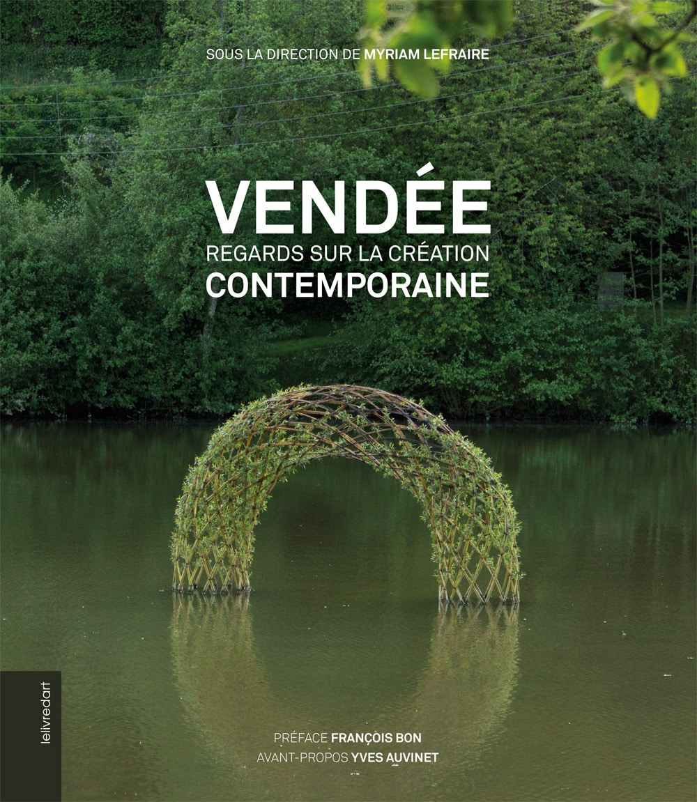 Vendée – Regards sur la création contemporaine