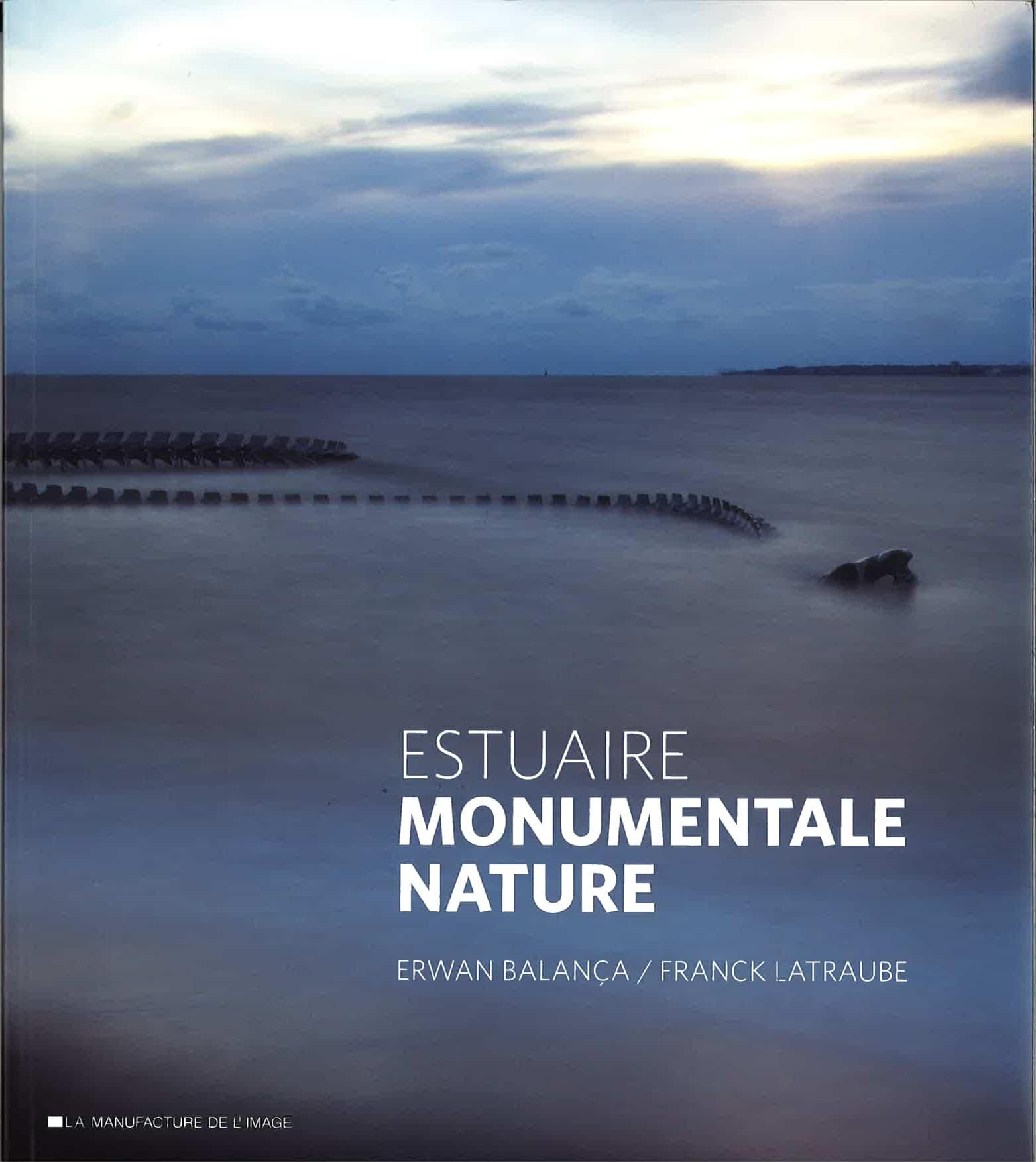 Estuaire – Monumentale nature
